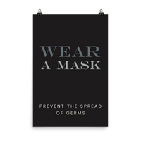 "This is an art print featuring a black background with white and light grey all caps type that says, ""Wear a mask, prevent the spread of germs."""