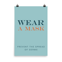 "This is an art print featuring a marine blue background with navy and orange all caps type that says, ""Wear a mask to prevent the spread of germs."""