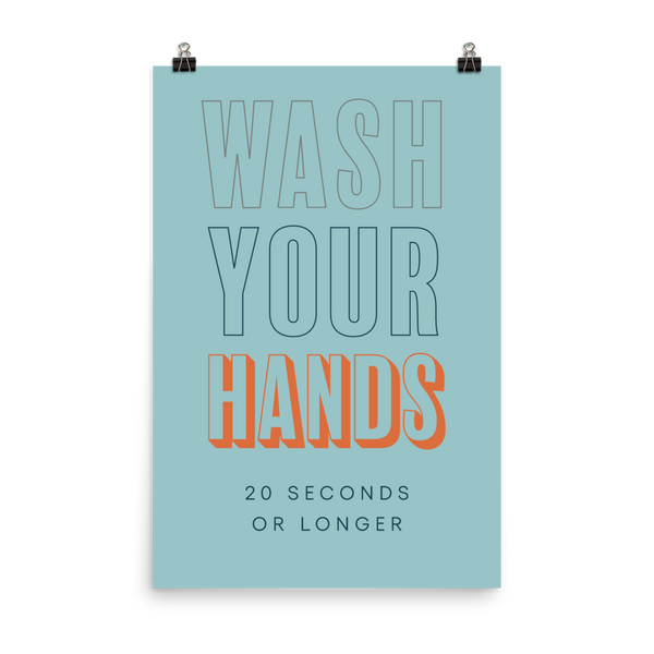"This is an art print featuring a marine blue background with navy and orange all caps type that says, ""Wash your hands 20 seconds or longer."""