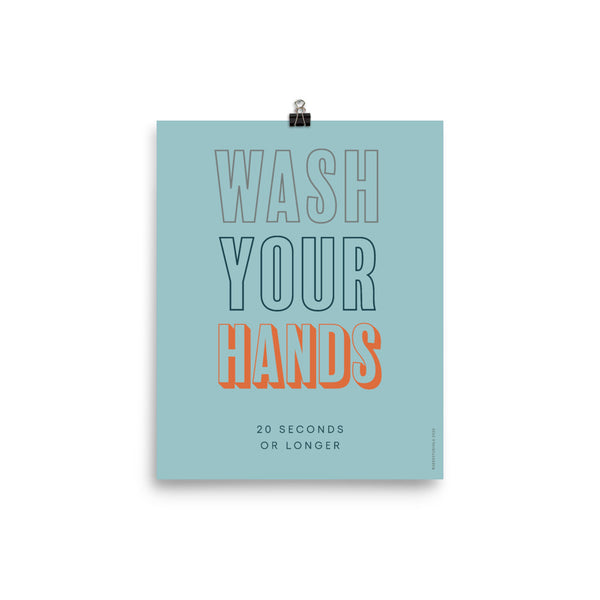 """WASH YOUR HANDS 20 Seconds or Longer"", Minimal & Modern Poster"