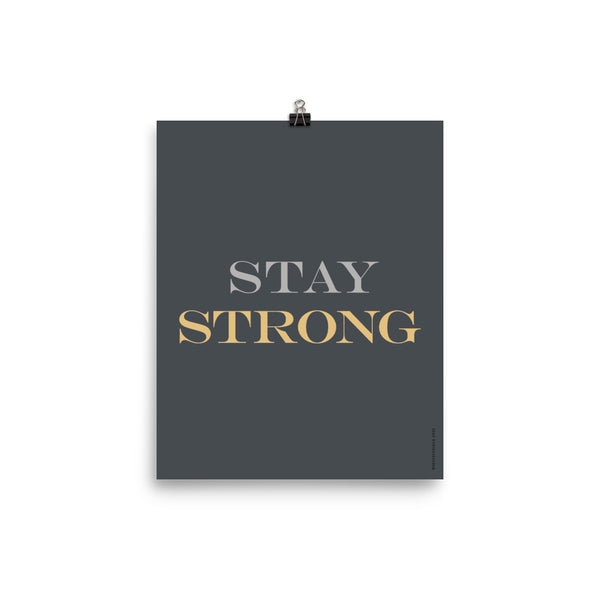 """STAY STRONG"", Minimal & Modern Poster"