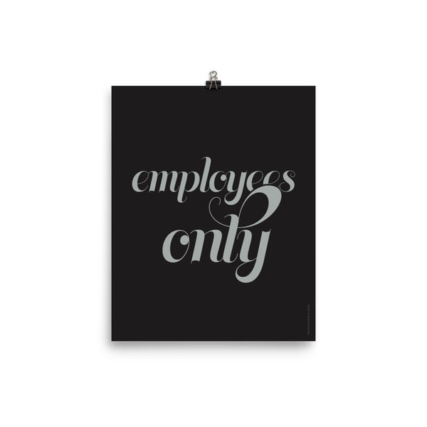"""EMPLOYEES ONLY"", Minimal & Modern Poster"