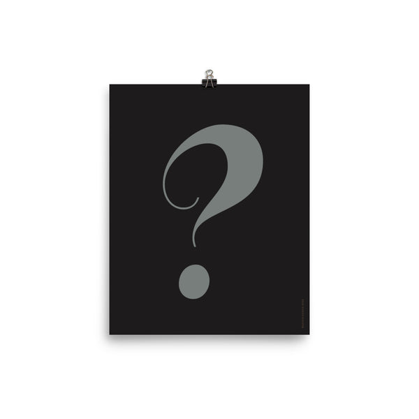 QUESTION MARK, Minimal & Modern Poster