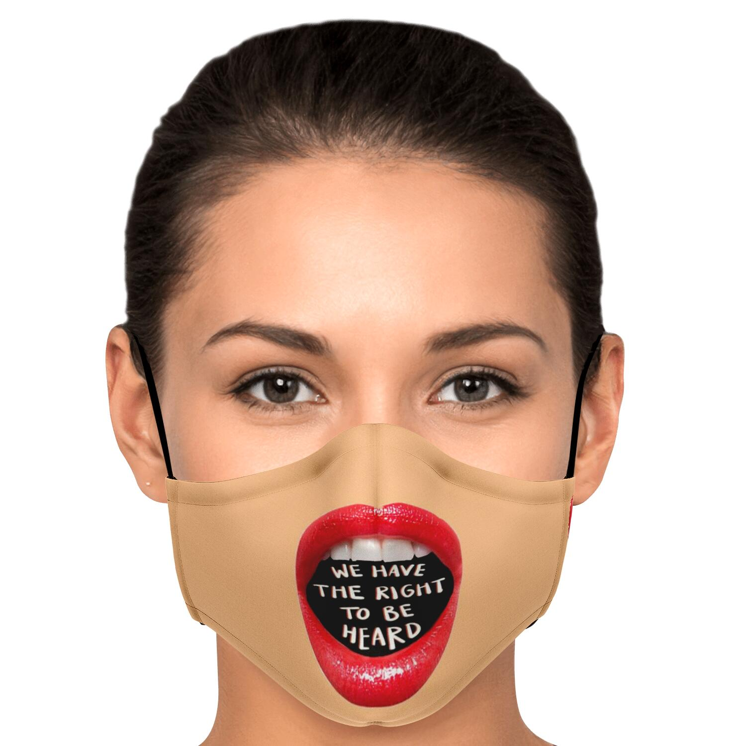 we have the right to be heard -Face mask