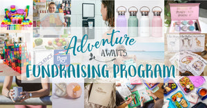 Adventure Awaits Fundraising Program