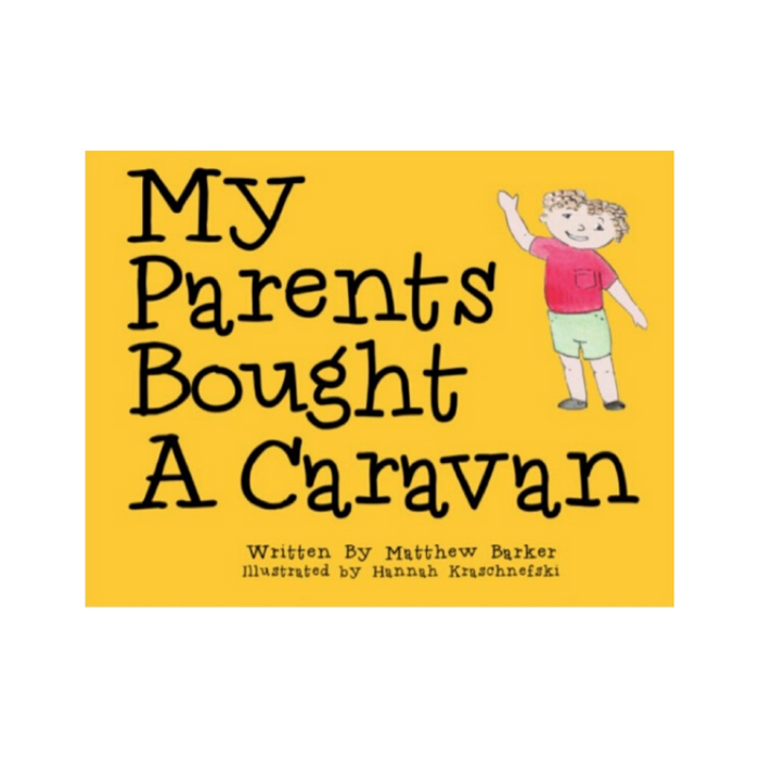 My Parents Bought A Caravan | Children's Book