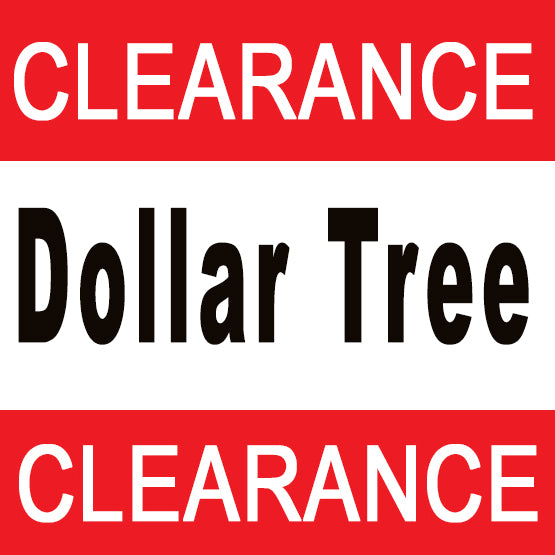 Dollar Tree Closeout Sale