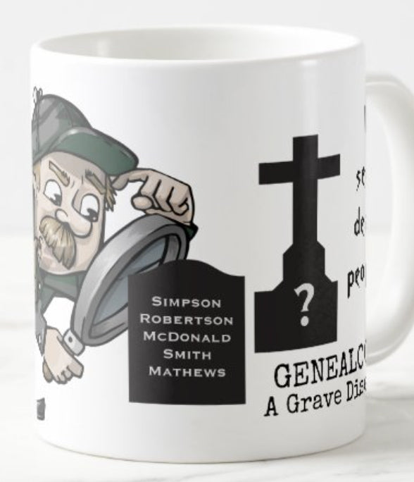 Great Gift Mug for a Genealogist