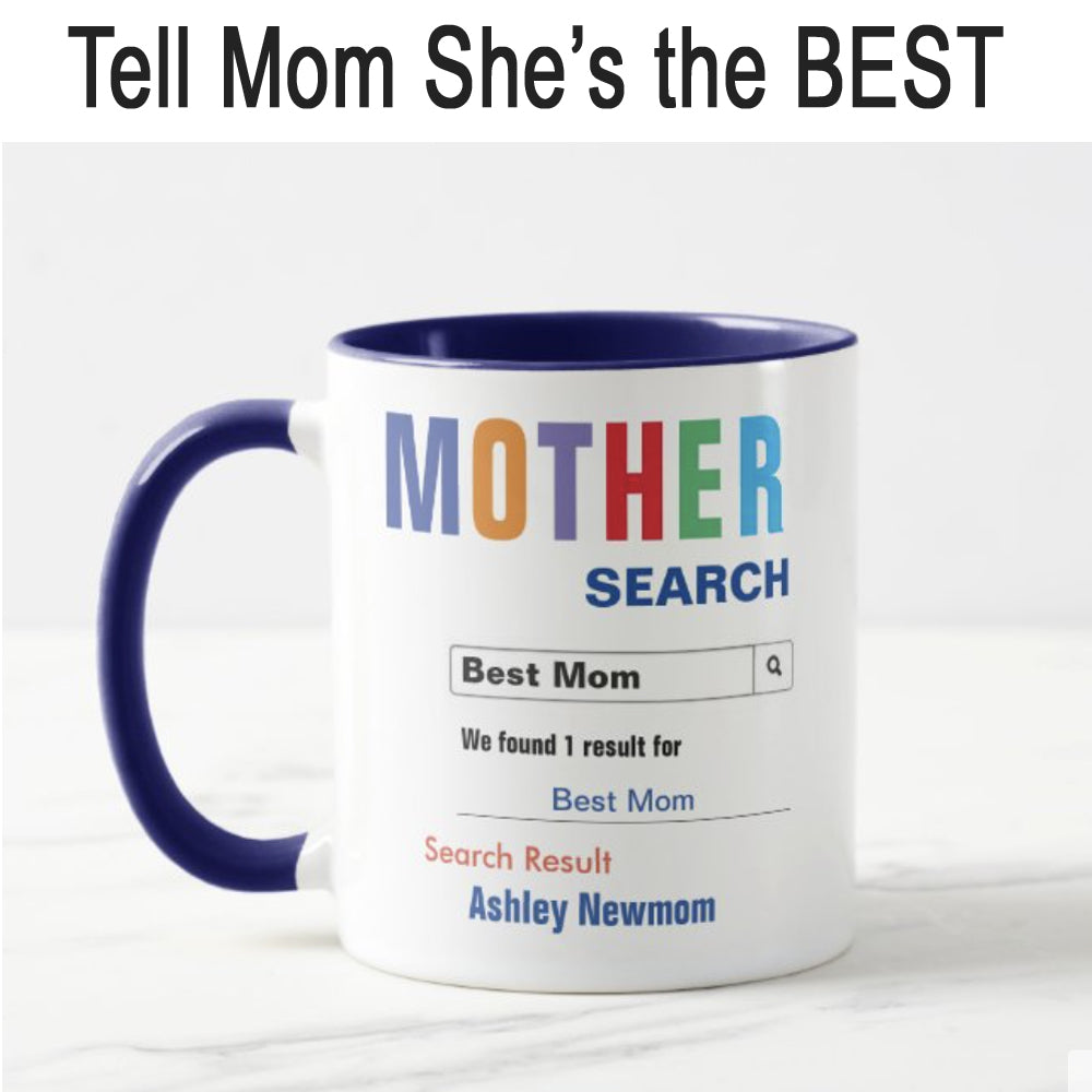 Tell mom she's the BEST with this awesome coffee mug...
