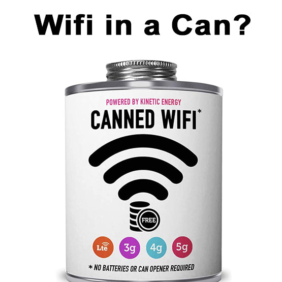 Wifi in a can just for the fun of it...