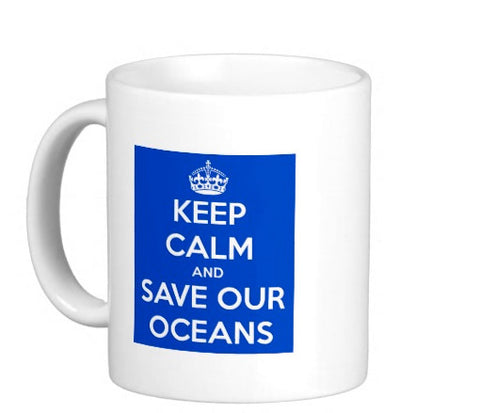 OMG KEEP CALM AND SAVE OUR OCEANS Coffee Mug