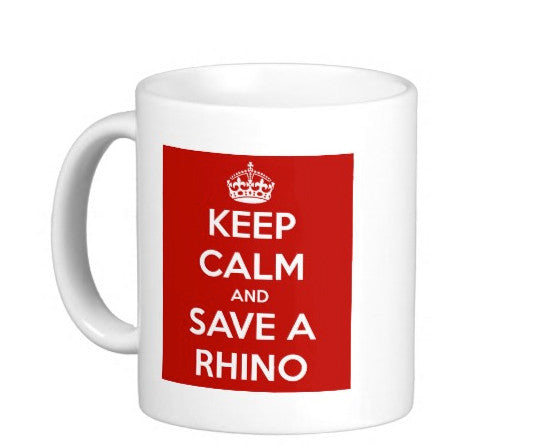 OMG KEEP CALM AND SAVE A RHINO Coffee Mug