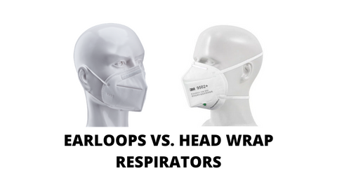 EARLOOPS VS HEADWRAP RESPIRATORS