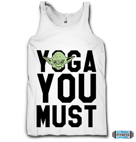 Yoga You Must on a White Tank Top