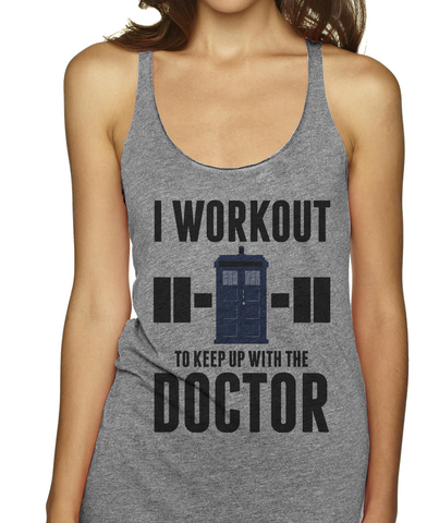 I Work Out To Keep Up With The Doctor (Pinterest)