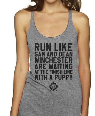 Run Like Sam And Dean Winchester Are Waiting At The Finish Line With A Puppy