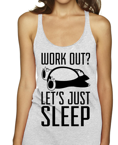 Work Out? Let's Just Sleep