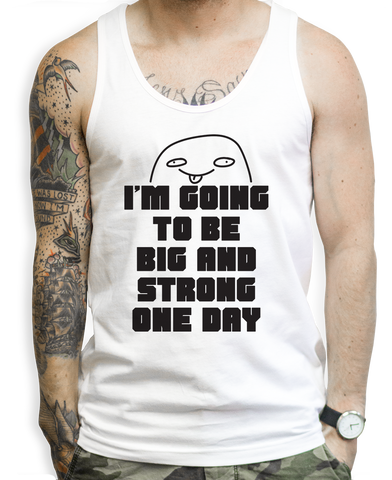 Big And Strong One Day Tank Tops