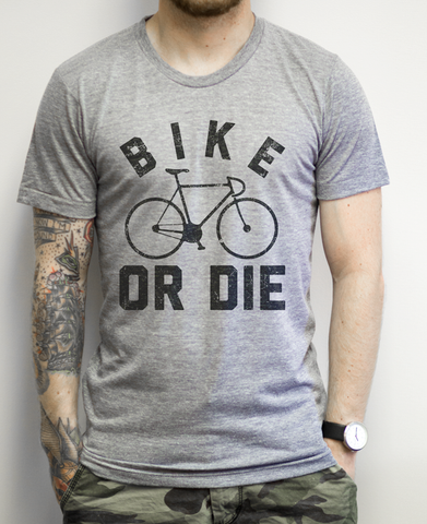 Bike or Die on an Athletic Grey Tee Shirt