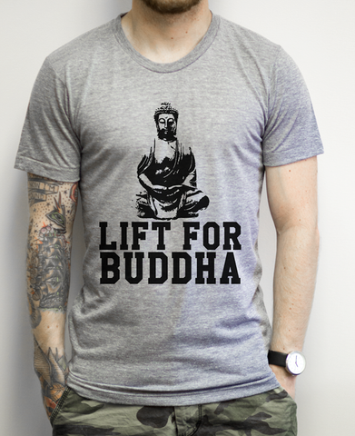 Lift For Buddha on an Athletic Grey T Shirt