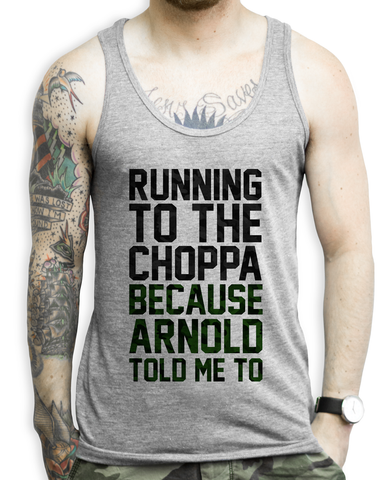 Running to the Choppa on a Unisex Tank Top