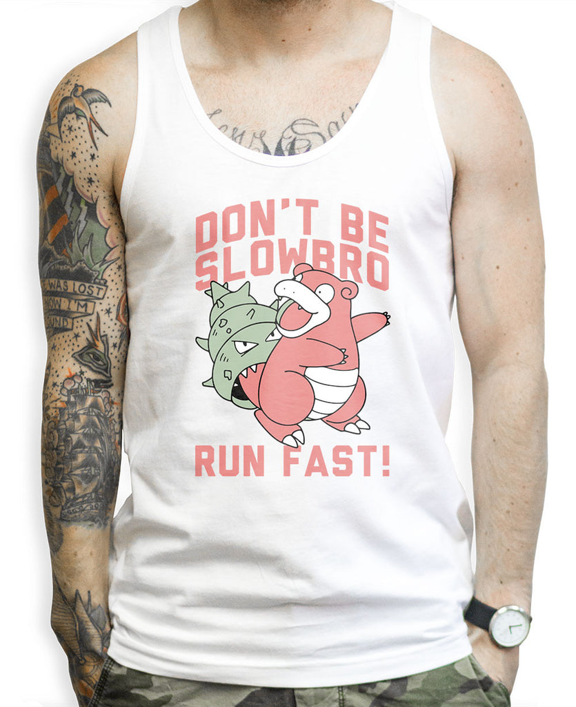 Don't Be Slowbro on a Unisex Tank Top