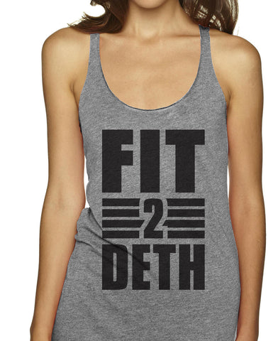 Fit 2 Death Racerback