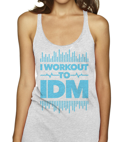 I Workout To IDM Racerbacks
