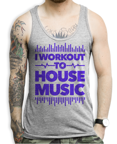 I Workout To house Music Tank Tops