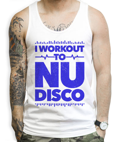 I Workout To NU Disco Tank Tops