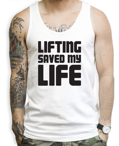 Lifting Saved My Life Tank Tops