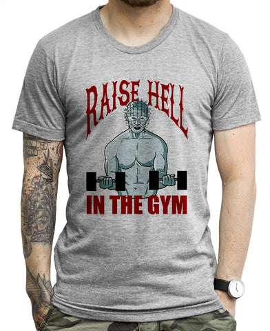 Raise Hell In The Gym T Shirts