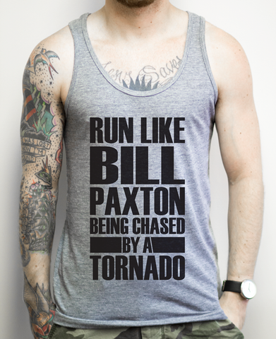 Run Like Bill Paxton Being Chased By A Tornado on an Athletic Grey Tank Top