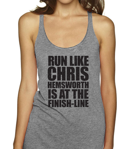 Run Like Chris Hemsworth Is At The Finish Line Racerbacks