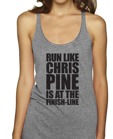 Run Like Chris Pine Is At The Finish Line Racerbacks