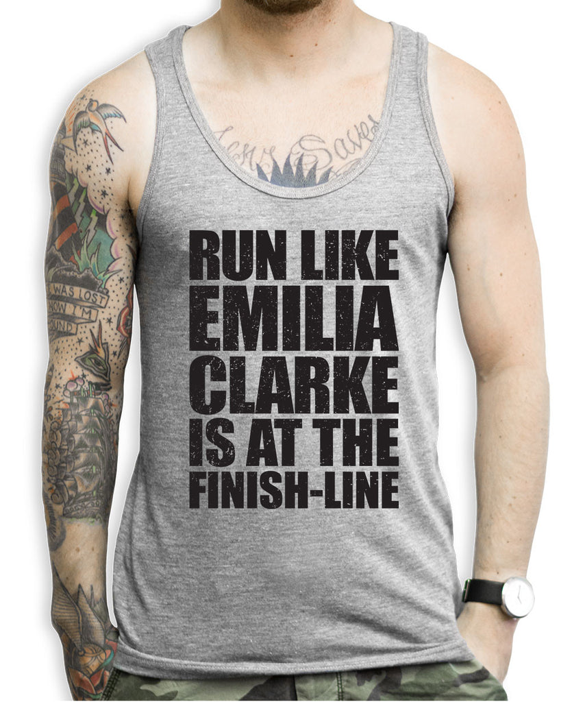 Run Like Emilia Clarke Is At The Finishline Tank Top