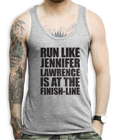 Run Like Jennifer Lawrence Is At The Finish Line Tank Top