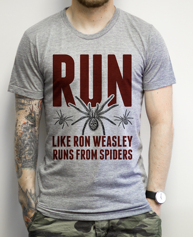 Run Like Ron Weasley Runs From Spiders on an Athletic Grey Tee Shirt
