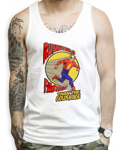 Faster Than The Golden Age on a Unisex Tank Top