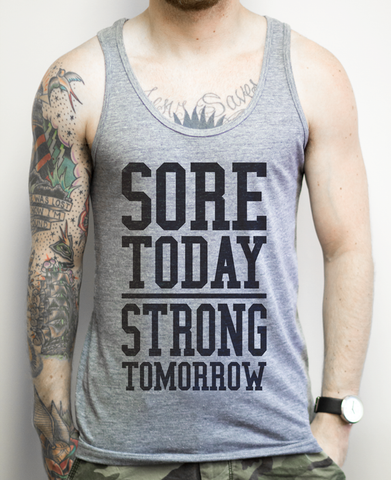 Sore Today Strong Tomorrow (black) on an Athletic Grey Unisex Tank Top