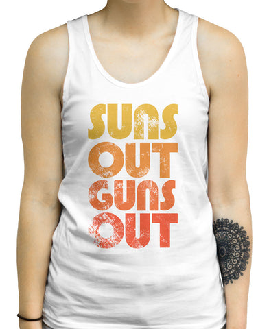 Suns Out Guns Out on a White Unisex Tank Top
