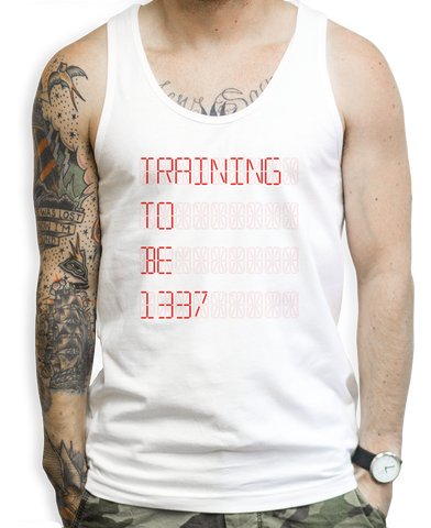 Training To Be 1337 Tank Top