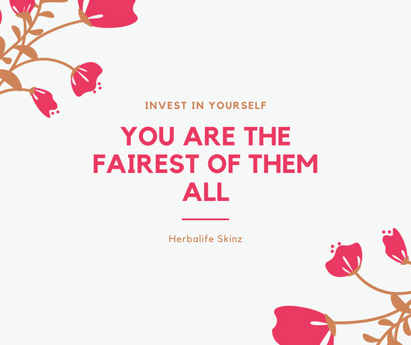 Invest in Yourself - You are the Fairest of Them ALL
