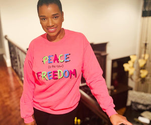 Peace (is the new) Freedom Crewneck | Pink