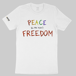Peace (is the new) Freedom Unisex T-Shirt | White