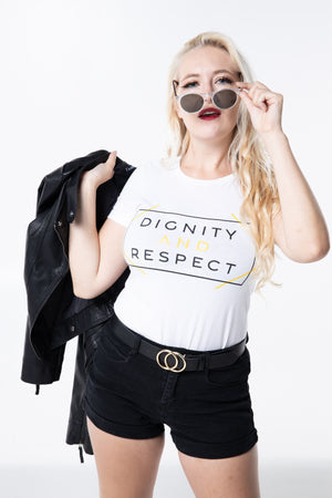 Dignity and Respect Women's T-Shirt | White