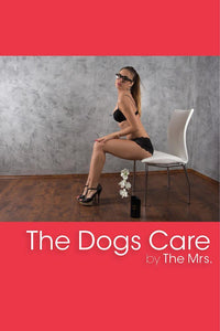 THE DOG'S CARE by The Mrs. (ebook) - BearManor Bare