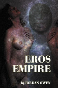 EROS EMPIRE by Jordan Owen