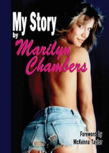 Load image into Gallery viewer, MY STORY by Marilyn Chambers, foreword by her daughter, McKenna Taylor