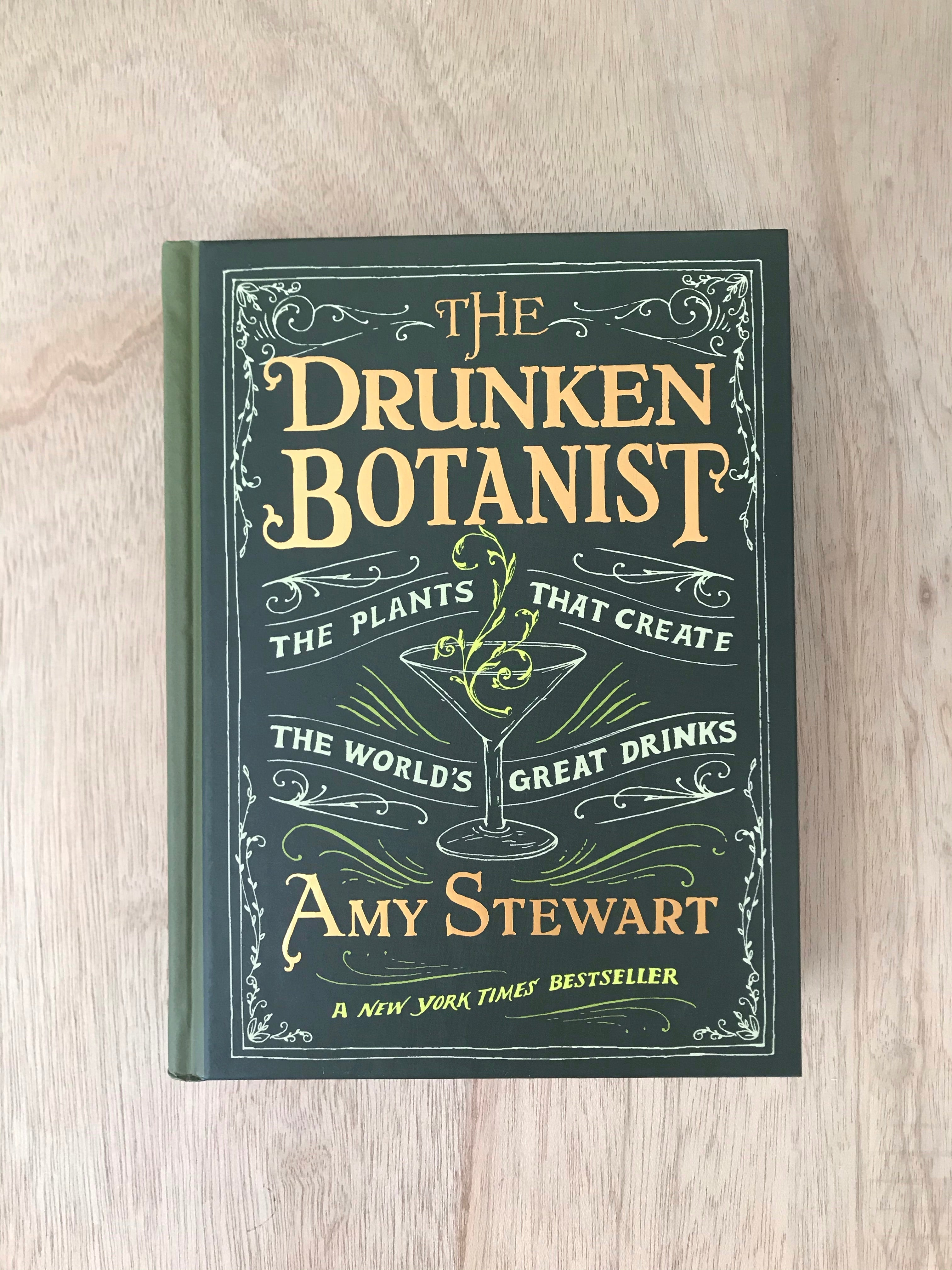 The Drunken Botanist by Amy Steeart